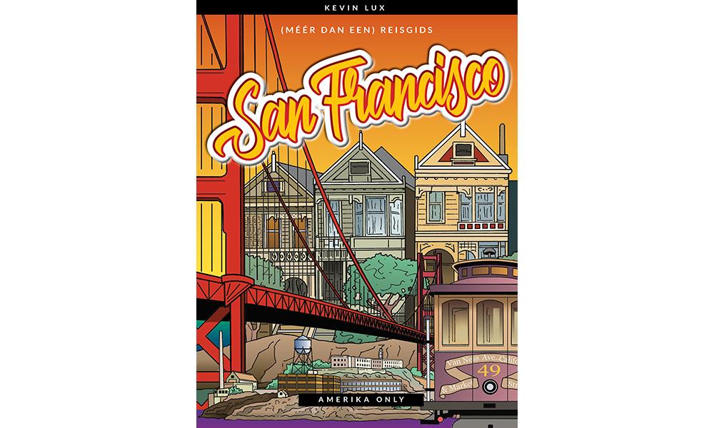 San Francisco (Méér Dan Een) Reisgids